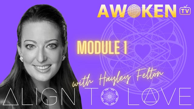 Align To Love Module 1 Video 1.2