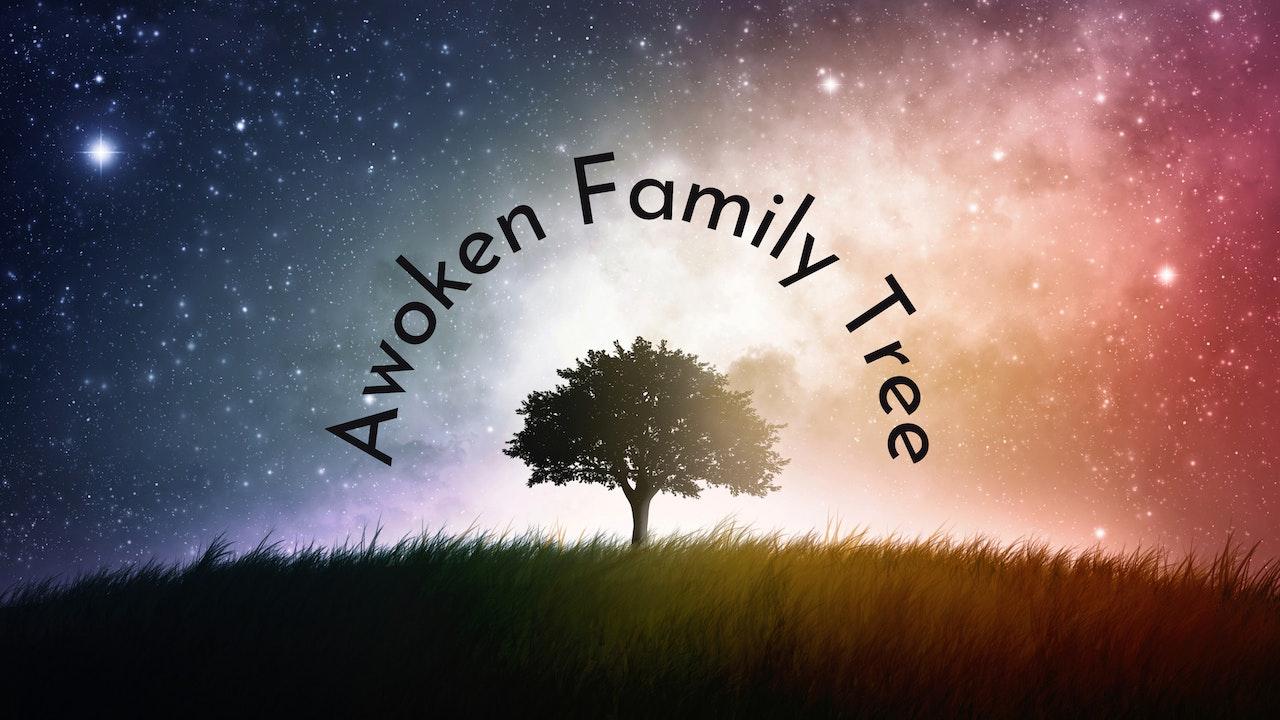 The Awoken Family Tree