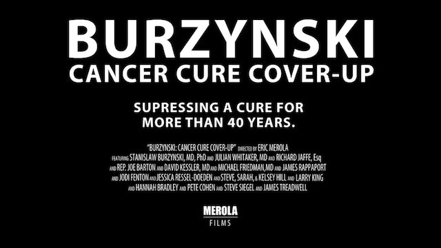 BURZYNSKI Part 3 - Cancer Cure Cover Up Documentary