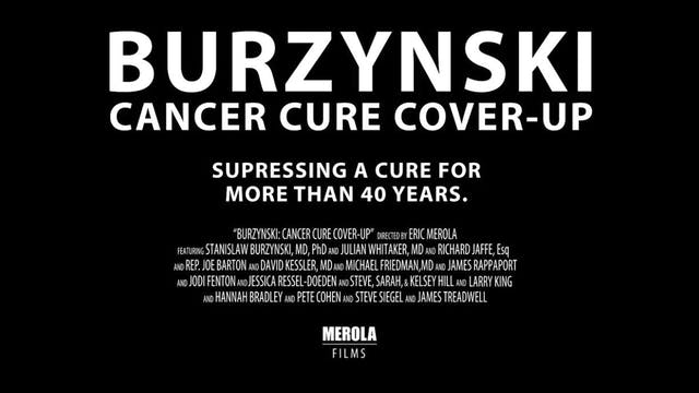 BURZYNSKI Part 3 - Cancer Cure Cover ...