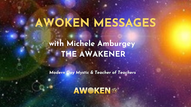 Awoken Messages with Michele Amburgey 1/25/21