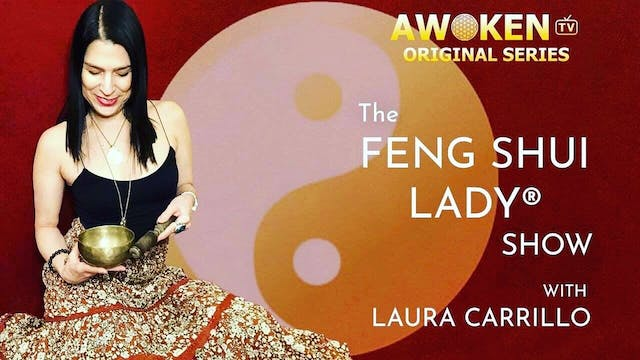 The Feng Shui Lady Show with guest To...
