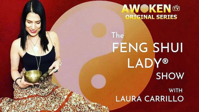 Feng Shui Lady Show - About The Show & Awoken!