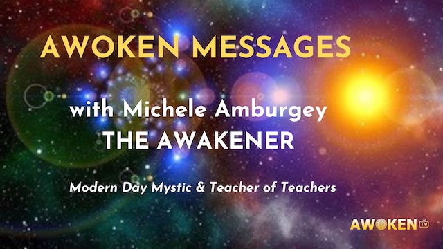 Awoken Messages with Michele Amburgey 1/1/21