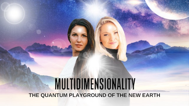 Multidimensionality: the Playground of the New Earth