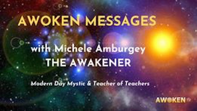 Awoken Messages with Michele Amburgey 2/8/21