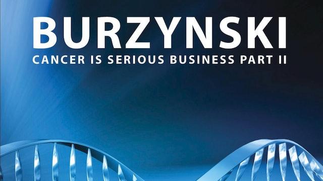 Burzynski - Cancer Documentary Part 2