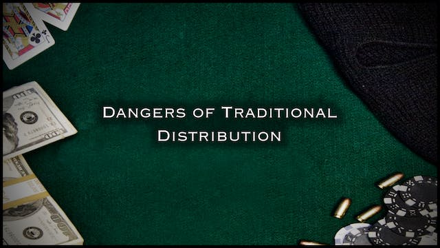 Distribution: Dangers of Traditional Distributors