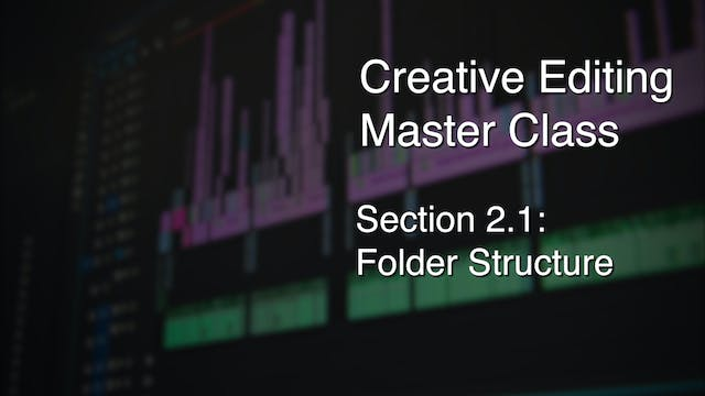 Section 2.1 - Folder Structure
