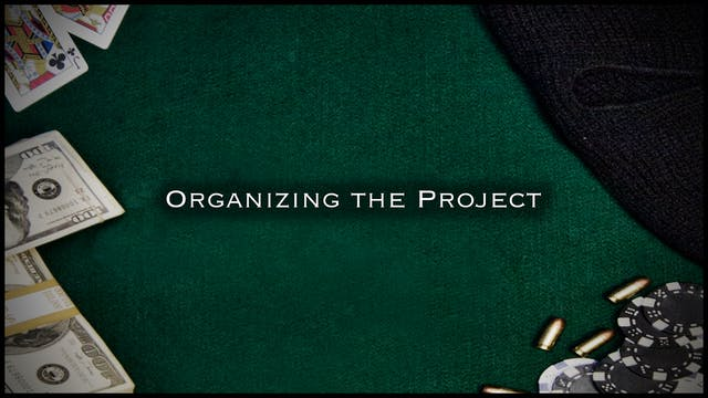 Post-Production: Organizing the Project