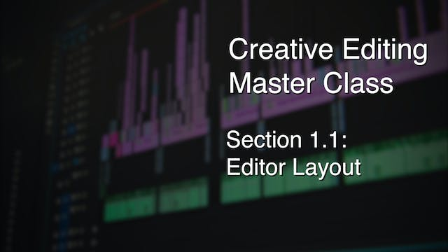 Section 1.1 - Editor Layout