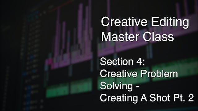 Creative Problem Solving - Creating A Shot pt. 2