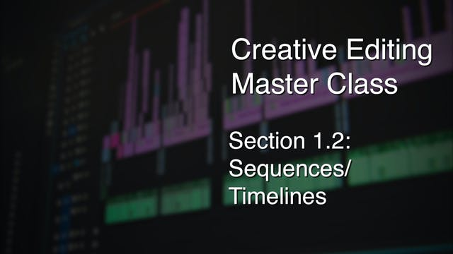 Section 1.2 - Sequences/Timelines