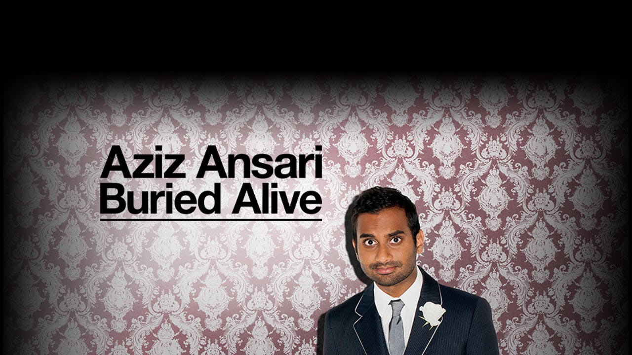 aziz ansari buried alive full