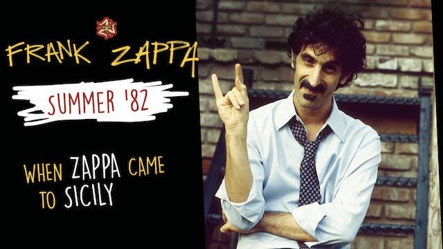 Frank Zappa - Summer 82 in Sicily