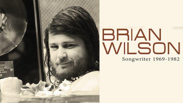 Brian Wilson - Songwriter 1969 -1982