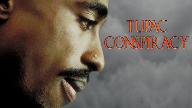 Tupac - Conspiracy