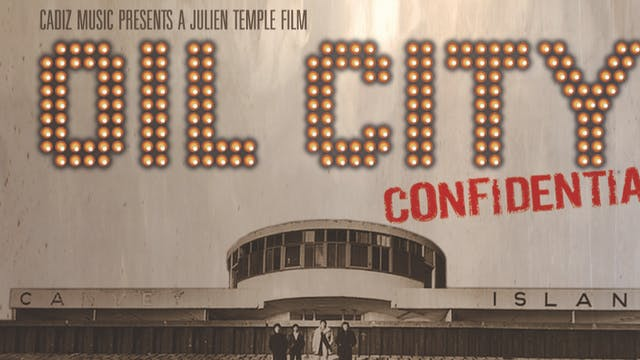 Dr Feelgood - Oil City Confidential - film