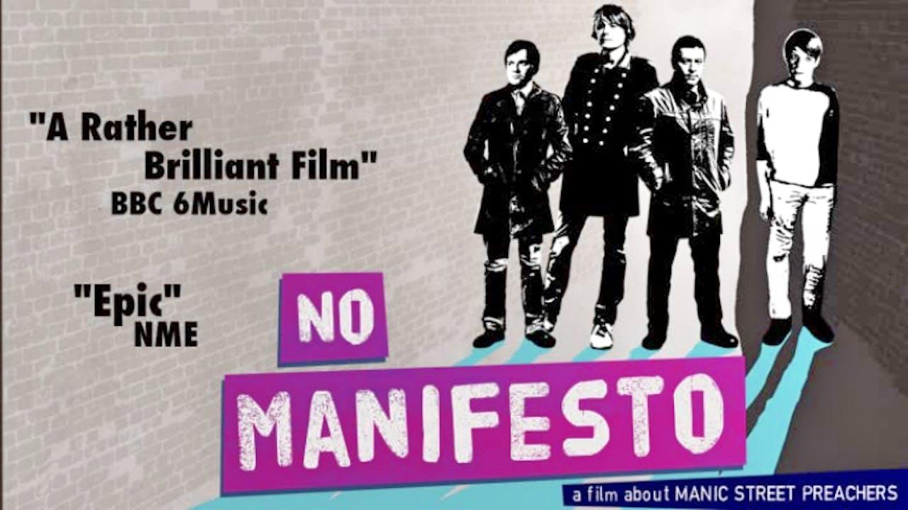Manic Street Preachers - No Manifesto