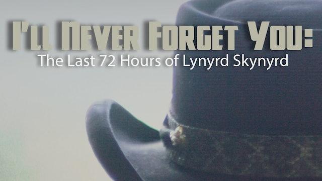NEW FILM  Lynyrd Skynyrd- I'll Never Forget You
