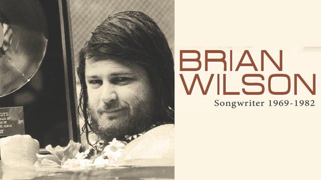 Brian Wilson - Songwriter: 1969-1982 - film