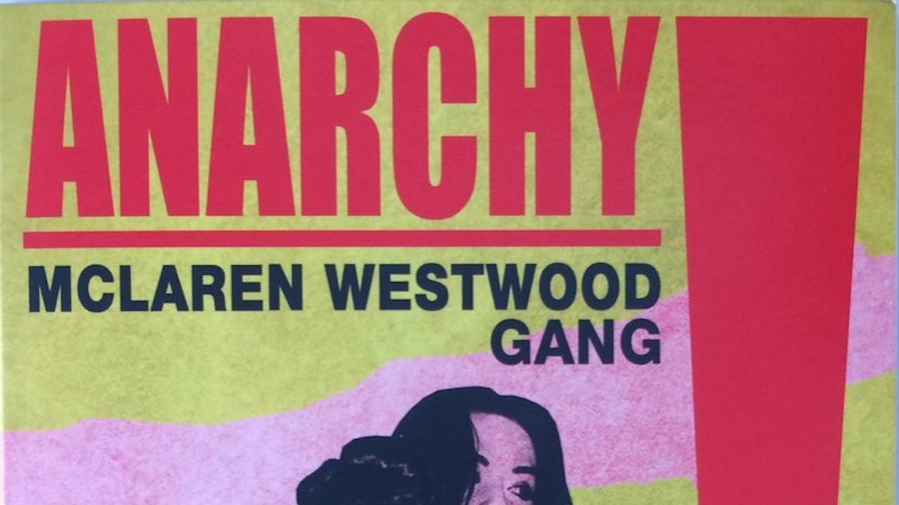 Anarchy! The Mclaren/Westwood Gang