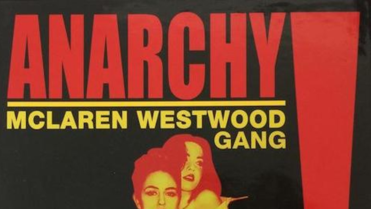 Anarchy! The McLaren Westwood Gang