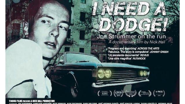 Joe Strummer - I Need A Dodge: Joe Strummer on the Run - film