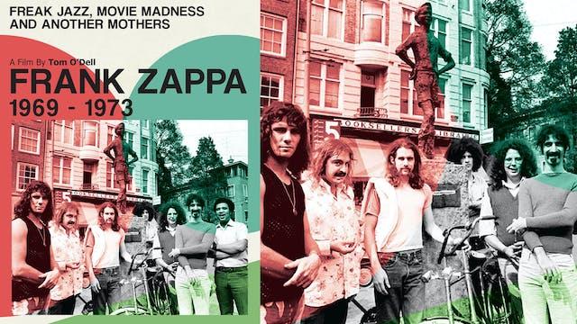 Frank Zappa - Freak Jazz, Movie Madness & Another Mothers - film