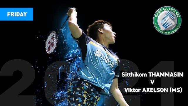 YAE 2021   Viktor AXELSON V Sitthikom THAMMASIN   MS QUARTER FINALS