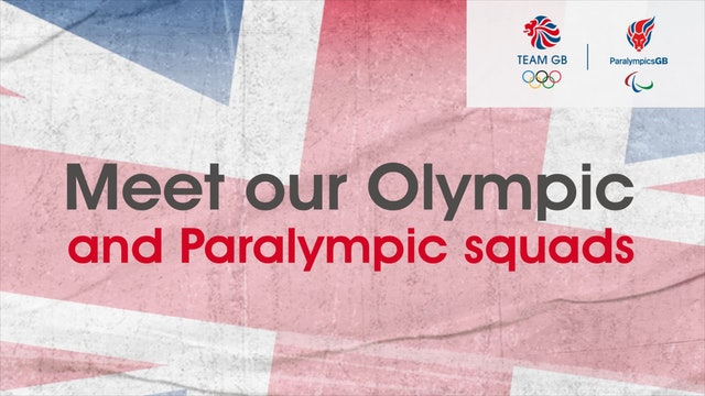Meet the Olympic & Paralympic Squad