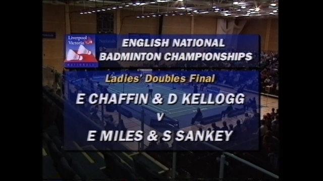 BADMINTON GOLD | EN 2000 | CHAFFIN/KELLOG vs SANKEY/MILES |WD FINAL
