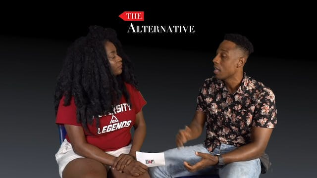 "The Alternative Episode 4 -""What's Up..."