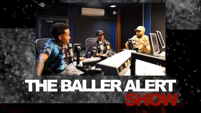 The Baller Alert Show Episode 41
