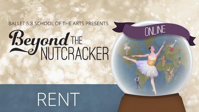 Beyond the Nutcracker | 14 Day Rental