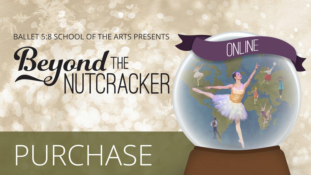 Beyond the Nutcracker | Purchase