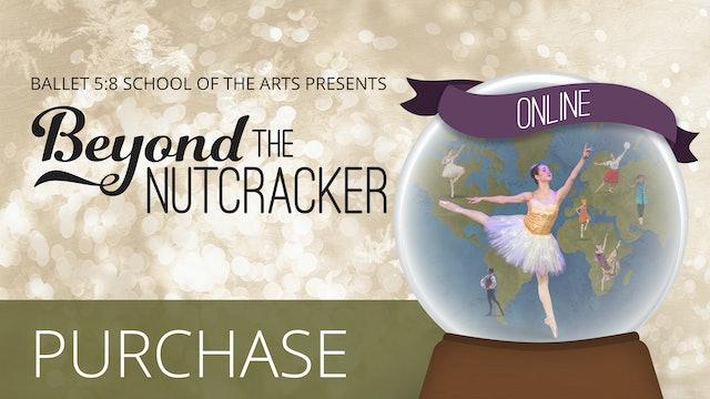 Beyond the Nutcracker   Purchase