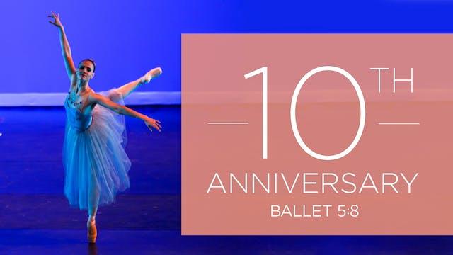 10th Anniversary Season Performance   Spring 2022
