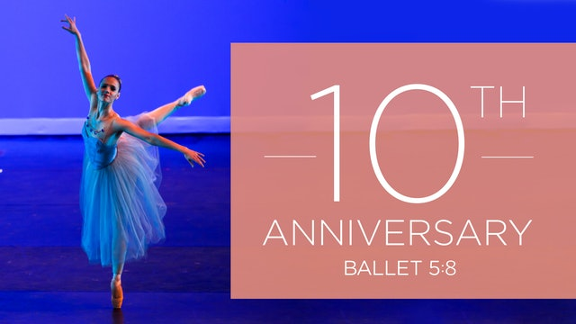 10th Anniversary Season Performance | Spring 2022
