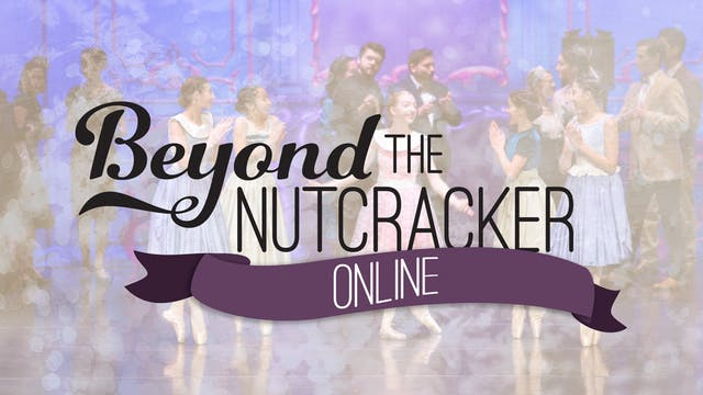 Beyond the Nutcracker | Cast B