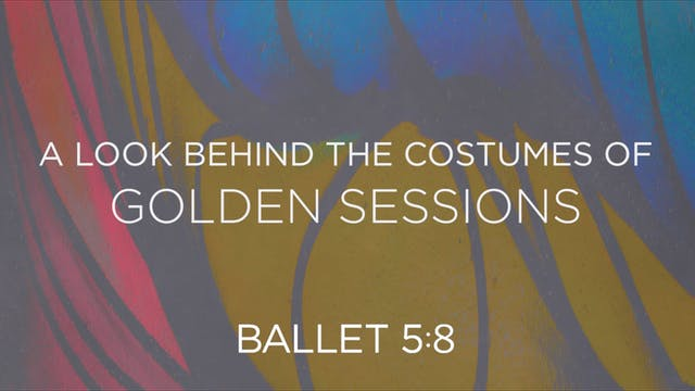 Golden Sessions Costumes with Loriann...