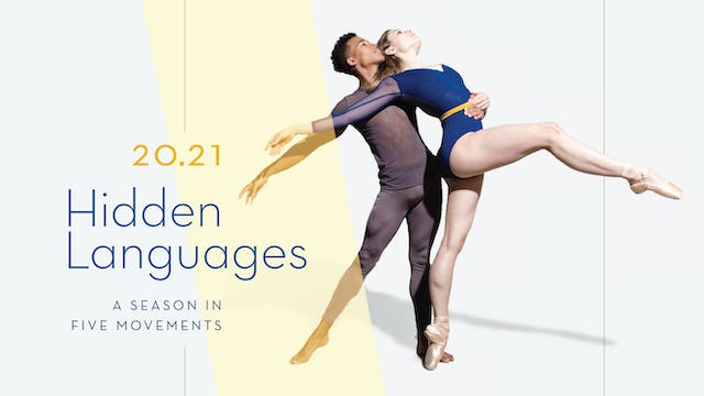 Hidden Languages: A Season in Five Movements