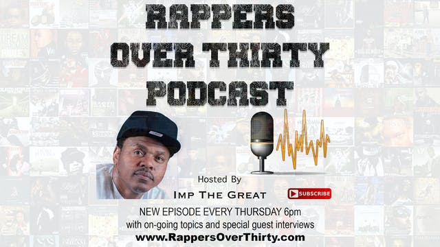 Rappers Over Thirty Podcast