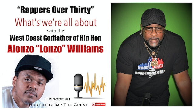 "R.O.T. Podcast #1 with Alonzo ""Lonzo"" Williams"