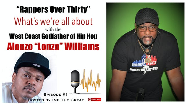 "R.O.T. Podcast #1 with Alonzo ""Lonzo""..."