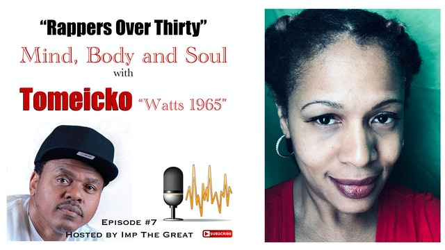 R.O.T. Podcast #7 Mind Body and Soul with Tomeicko