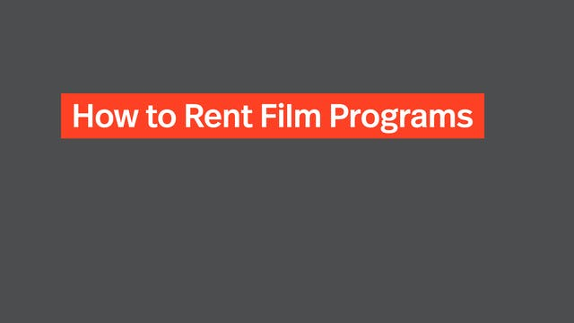 How to Rent Film Programs