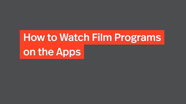 How to Watch Film Programs on the Apps
