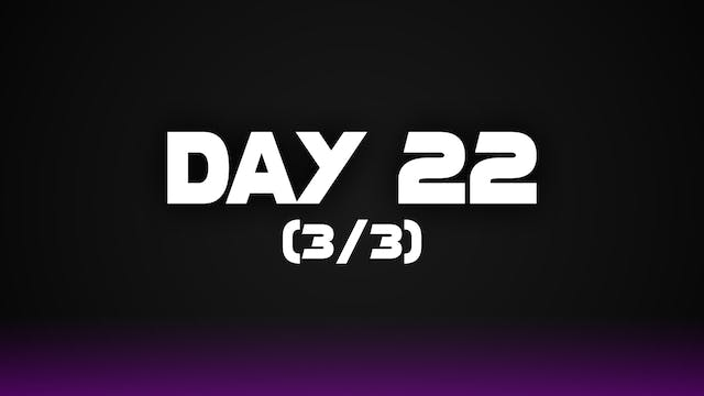 Day 22 (3/3)