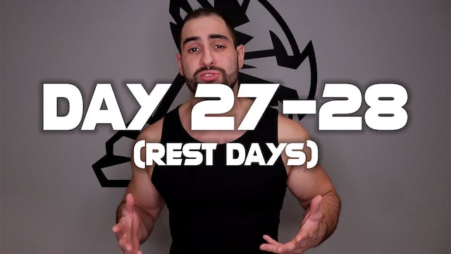 Day (27-28): Rest Days